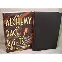 Alchemy of Race and Rights by Patricia J. Williams (1991-04-18)