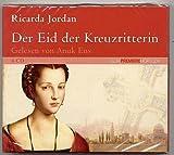 Der Eid Der Kreuzritterin - 6 CD Hörbuch