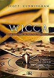 Wicca. Una guía para la práctica individual