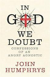 In God We Doubt by John Humphrys (2007-09-06)