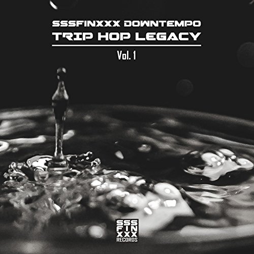 Trip Hop Legacy, Vol. 1