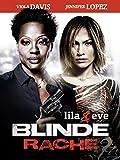 Blinde Rache – Lila & Eve