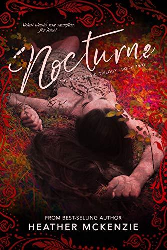Nocturne (Nightmusic Trilogy Book 2) by Heather McKenzie