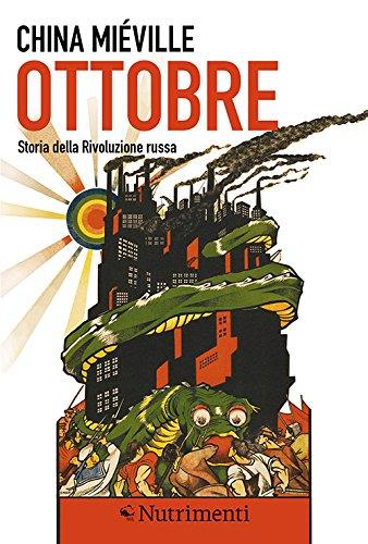 Ottobre. Storia della rivoluzione russa