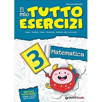Il Mio Tutto Esercizi Matematica. Per La Scuola Elementare: 3