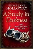 A Study in Darkness (The Baskerville Affair) (English Edition)