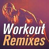 Workout Remixes