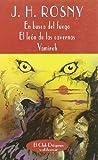 En busca del fuego & El león de las cavernas & Vamireh (El Club Diógenes)