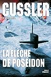 La flèche de Poséidon : Traduit de l'anglais (Etats-Unis) par Florianne Vidal (Grand Format)