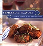 Sephardic Flavors: Jewish Cooking of the Mediterranean