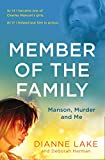 Member of the Family: Manson, Murder and Me (English Edition)