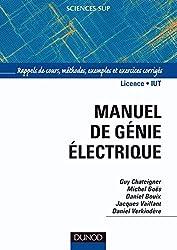 Les bases du génie électrique : Rappels de cours et exercices corrigés