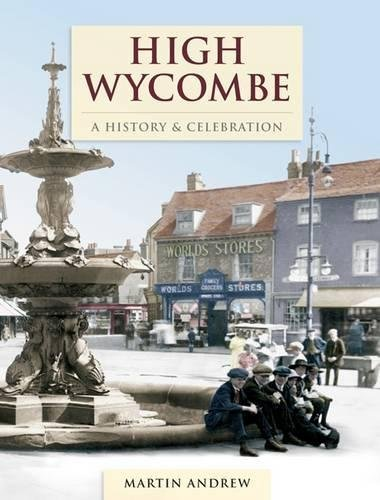 High Wycombe - A History And Celebration