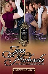 No Gentleman for Georgina / A Marquis For Mary (The Notorious Flynns) (Volume 4) by Jess Michaels (2015-06-09)