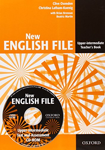 New English File Upper-Intermediate: Teacher's Book Pack: Teacher's Book with Test and Assessment CD-ROM Upper-intermediate l (New English File Second Edition)