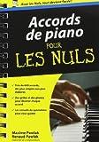 accords de piano pour les nuls de maxime pawlak 22 novembre 2012 couverture ? spirales