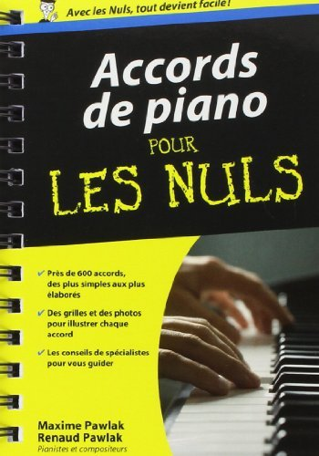 Accords de piano pour les Nuls de Maxime PAWLAK (22 novembre 2012) Couverture  spirales