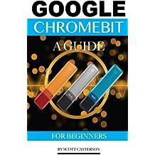 Google Chromebit: A Guide for Beginners