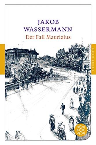 Der Fall Maurizius: Roman (Fischer Klassik)