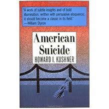 American Suicide: A Psycocultural Exploration