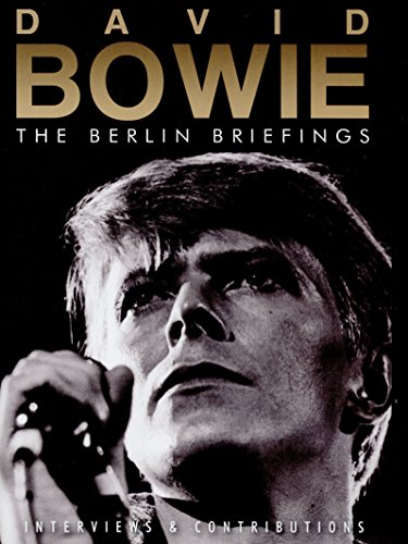 David Bowie - The Berlin Briefings [Dvd} [NTSC]