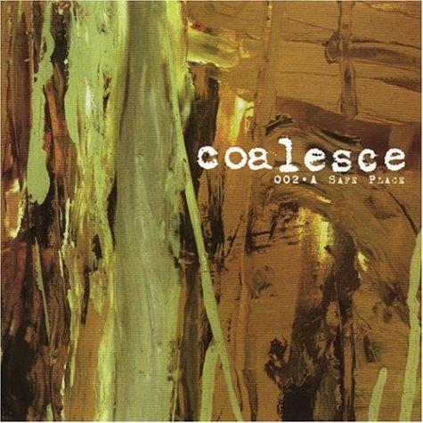 002 / A Safe Place by Coalesce (2002-04-09) 002 Safe
