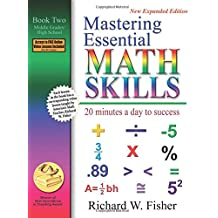 Mastering Essential Math Skills: 20 Minutes a Day to Success, Book 2: Middle Grades/High School