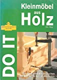 Kleinmöbel aus Holz. Do it yourself.