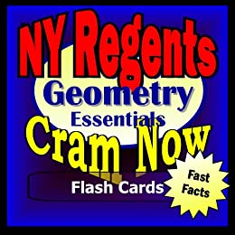 NY Regents Prep Test GEOMETRY Flash Cards--CRAM NOW!--Regents Exam Review Book & Study Guide (NY Regents Cram Now! 6) (English Edition) par [NY Regents Cram Now!]