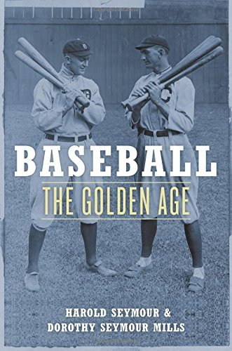 Baseball-oxfords (Baseball: The Golden Age: The Golden Years (Oxford Paperbacks) (English Edition))