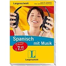 Langenscheidt Spanisch mit Musik - Audio-CD mit Begleitheft und Mini-Sprachführer (Langenscheidt ... mit Musik)