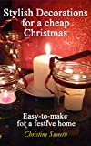 #5: Stylish Decorations for a cheap Christmas: Easy-to-make for a Festive Home