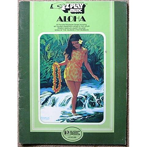 Ez Play Music: aloha- 20 favorite polynesian songs.