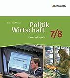Politik/Wirtschaft - Für Gymnasien in Nordrhein-Westfalen: Arbeitsbuch 7/8