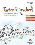 Tastenforscher - Kreative Übungen zur Erlangung einer sicheren Klaviertechnik