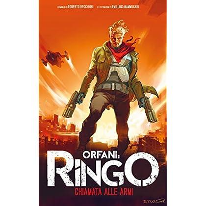 Orfani: Ringo - Chiamata Alle Armi