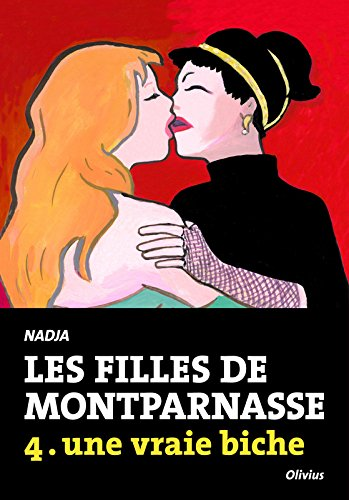 Les Filles de Montparnasse tome 4. une vraie biche (4)