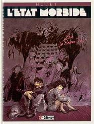 L' Etat morbide, N°  1 : La Maison-Dieu