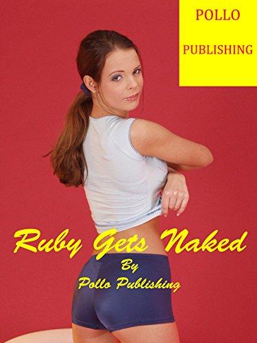 RUBY GETS NAKED (GET NAKED t. 8) par Gabriel Garcia