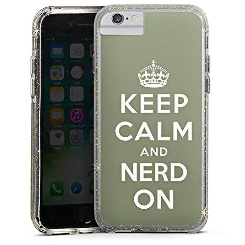 Apple iPhone 6 Bumper Hülle Bumper Case Glitzer Hülle Keep Calm Nerd Sayings Bumper Case Glitzer gold