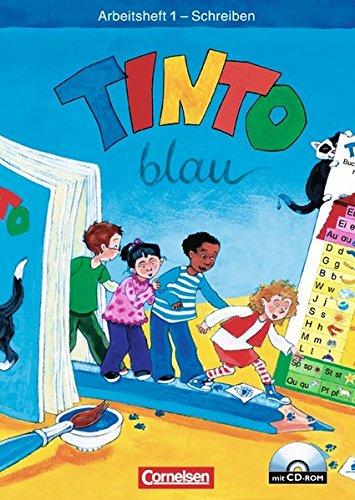 TINTO 1 und 2 - Bisherige blaue Ausgabe: 1. Schuljahr - Arbeitsheft 1 Schreiben mit Anlauttabelle auf CD-ROM