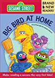 [( Big Bird at Home: Brand New Readers )] [by: Sesame Workshop] [Feb-2011]