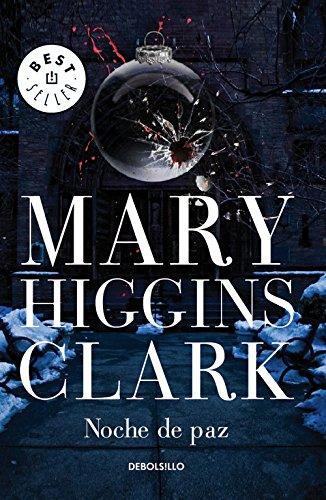 Noche de paz (BEST SELLER) por Mary Higgins Clark