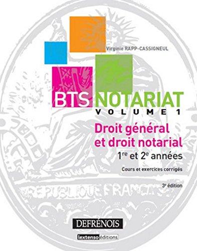 Droit général et droit notarial, Vol 1 1re et 2ème années Cours et exercices corrigés par Virginie Rapp-cassigneul