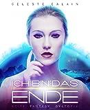 'Ich bin ... das Ende - Teil 1 (ISAY-...' von 'Celeste Ealain'