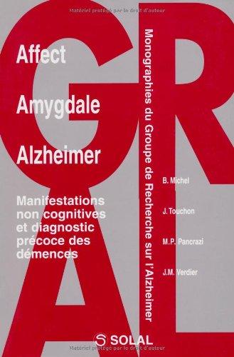 Affect, Amygdale, Alzheimer