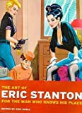 The art of Eric Stanton - For the man who knows his place