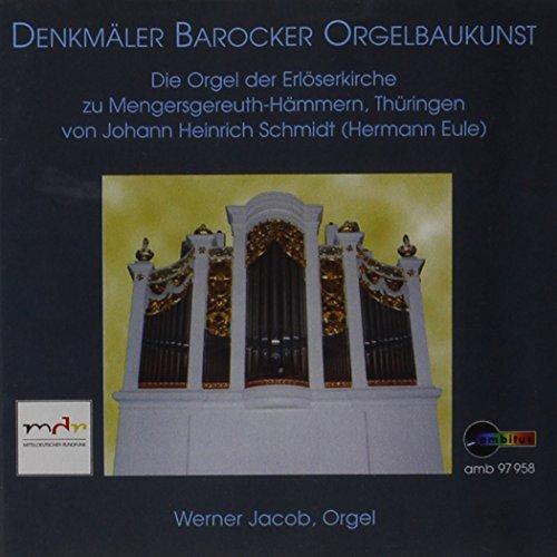 Denkmäler Barocker Orgelbaukunst - Die Orgel der Erlöserkirche zu Mengersgereuth-Hämmern, Thüringen