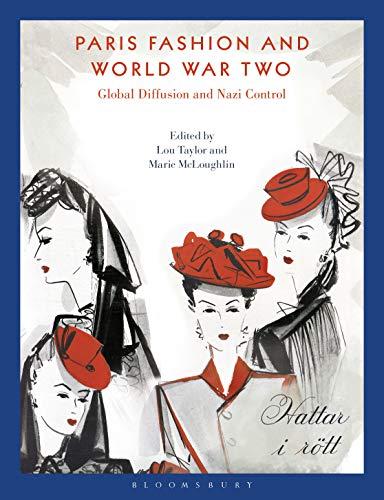 Paris Fashion and World War Two: Global Diffusion and Nazi Control (English Edition)