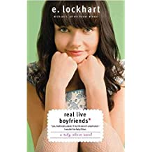 [(Real Live Boyfriends : Yes. Boyfriends, Plural. If My Life Weren't Complicated, I Wouldn't Be Ruby Oliver)] [By (author) E Lockhart] published on (December, 2011)